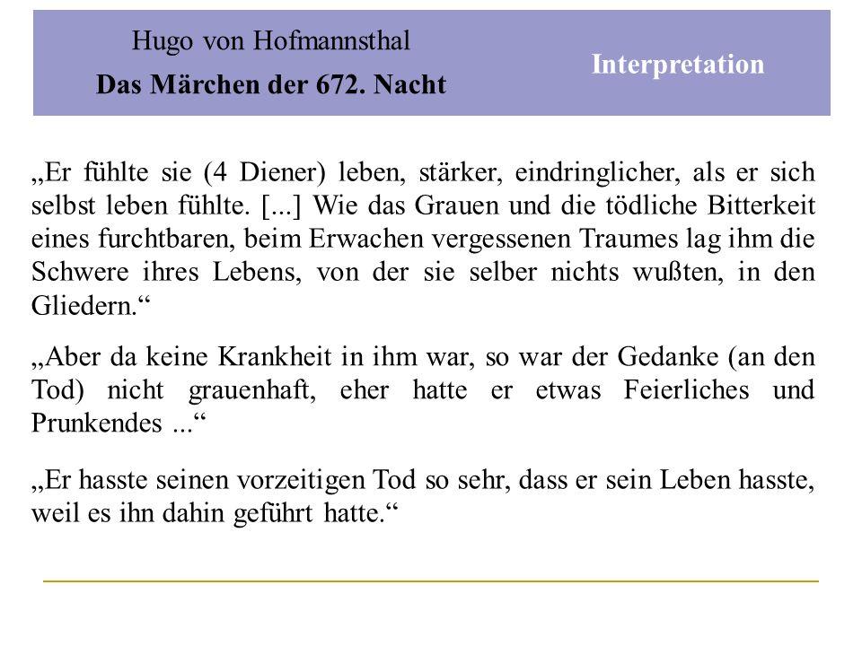 Hugo von Hofmannsthal Das Märchen der 672. Nacht. Interpretation.