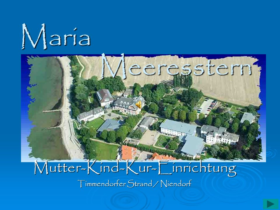 Mutter-Kind-Kur-Einrichtung Timmendorfer Strand / Niendorf