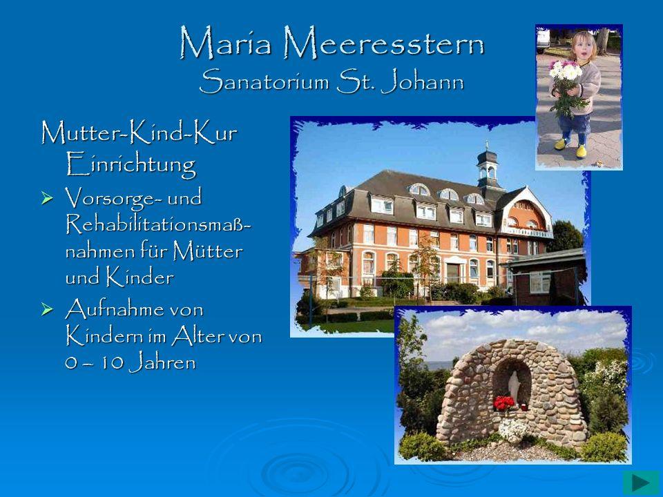 Maria Meeresstern Sanatorium St. Johann