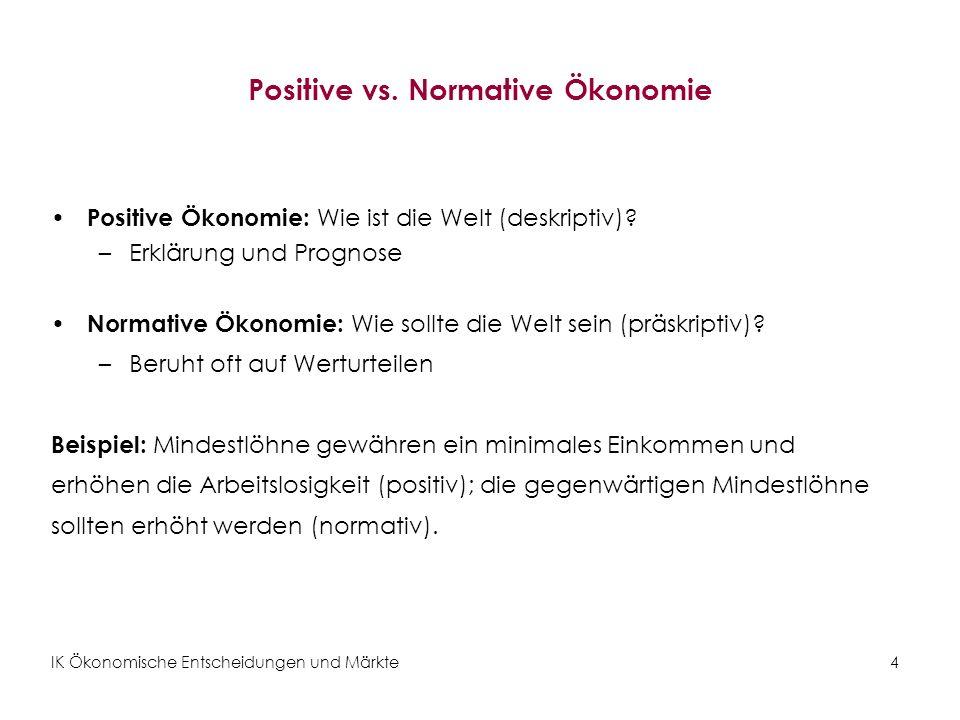 Positive vs. Normative Ökonomie