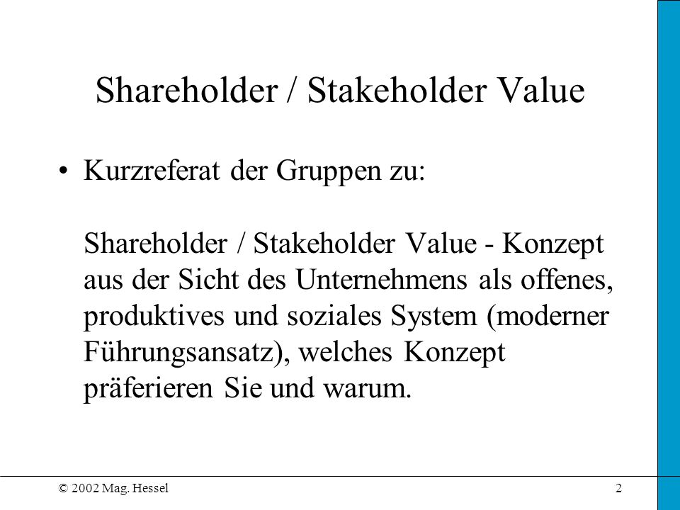 Shareholder / Stakeholder Value