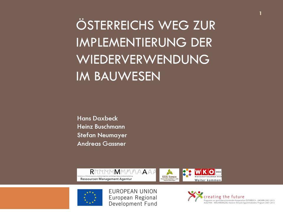 Österreichs Weg zur Implementierung der Wiederverwendung im Bauwesen