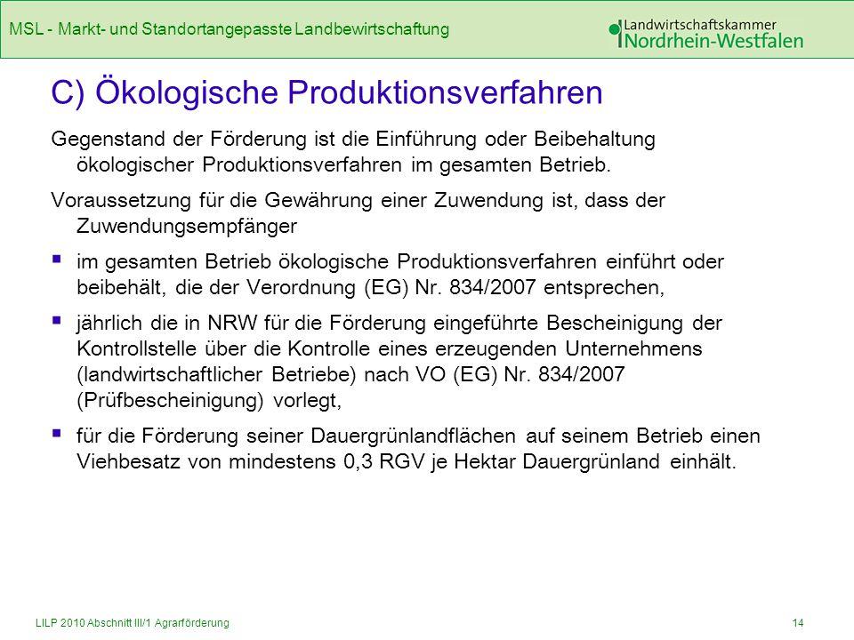 C) Ökologische Produktionsverfahren