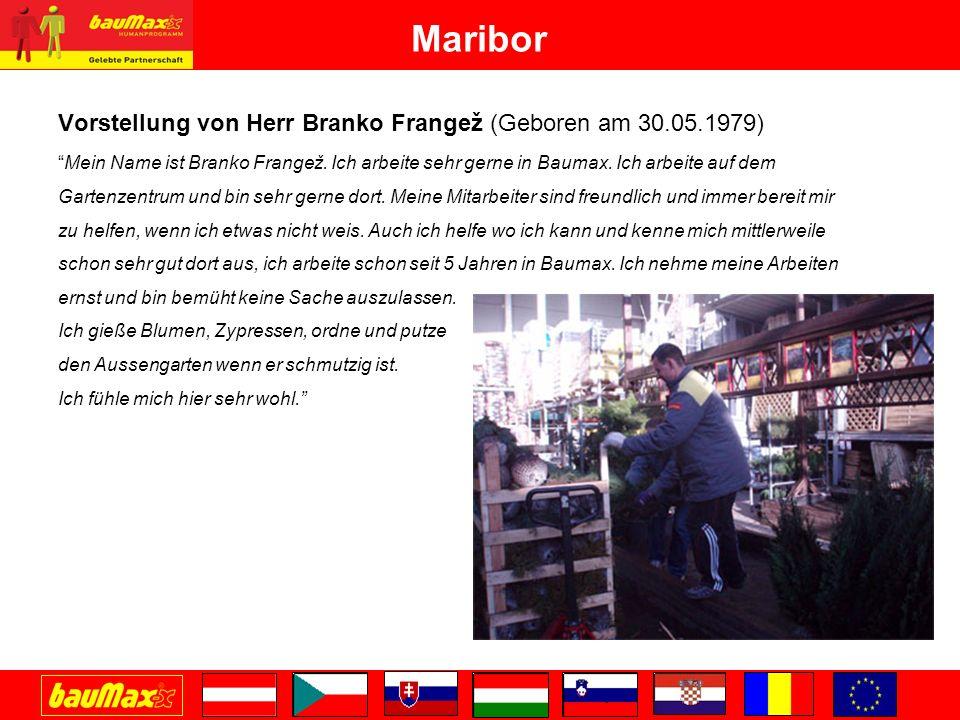 Maribor Vorstellung von Herr Branko Frangež (Geboren am 30.05.1979)