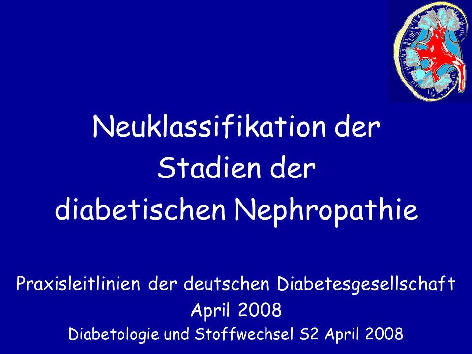 Neuklassifikation der Stadien der diabetischen Nephropathie