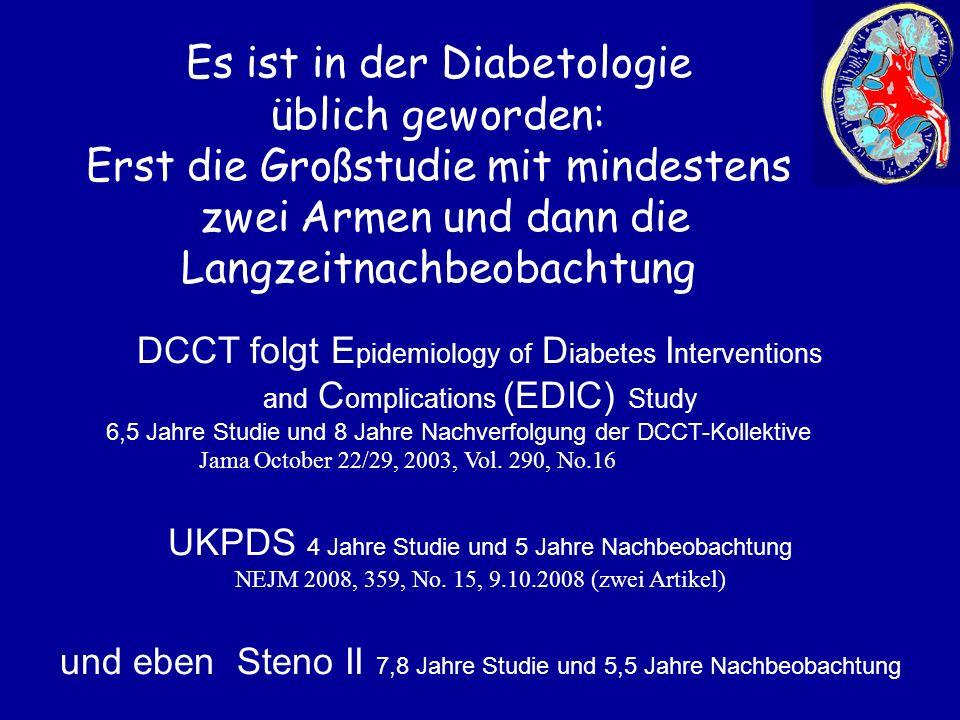 Es ist in der Diabetologie üblich geworden: Erst die Großstudie mit mindestens zwei Armen und dann die Langzeitnachbeobachtung