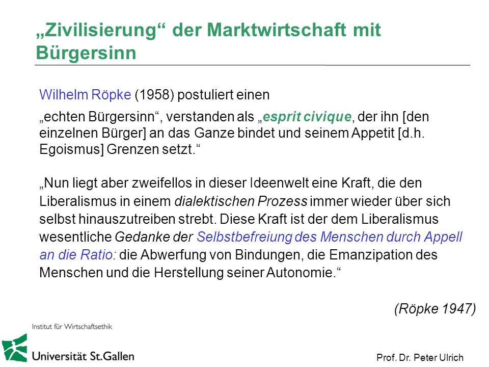 """""""Zivilisierung der Marktwirtschaft mit Bürgersinn"""