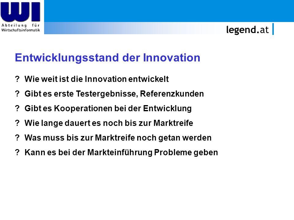 Entwicklungsstand der Innovation