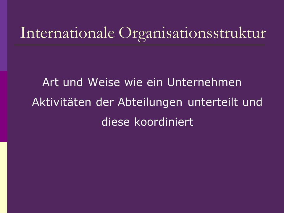 Internationale Organisationsstruktur