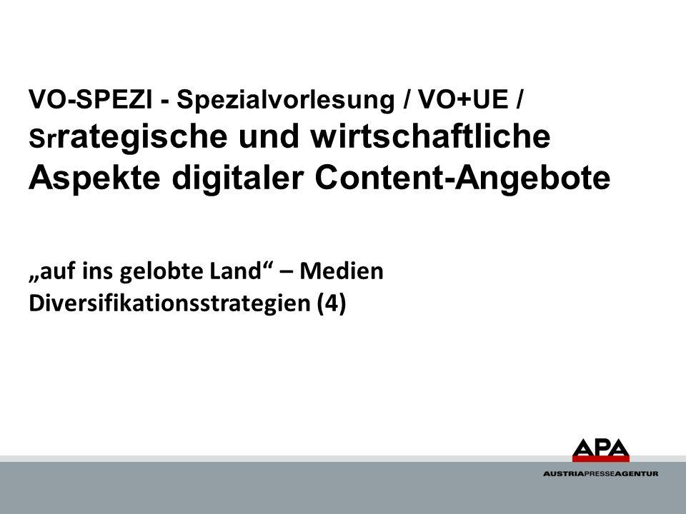 VO-SPEZI - Spezialvorlesung / VO+UE / Srrategische und wirtschaftliche Aspekte digitaler Content-Angebote