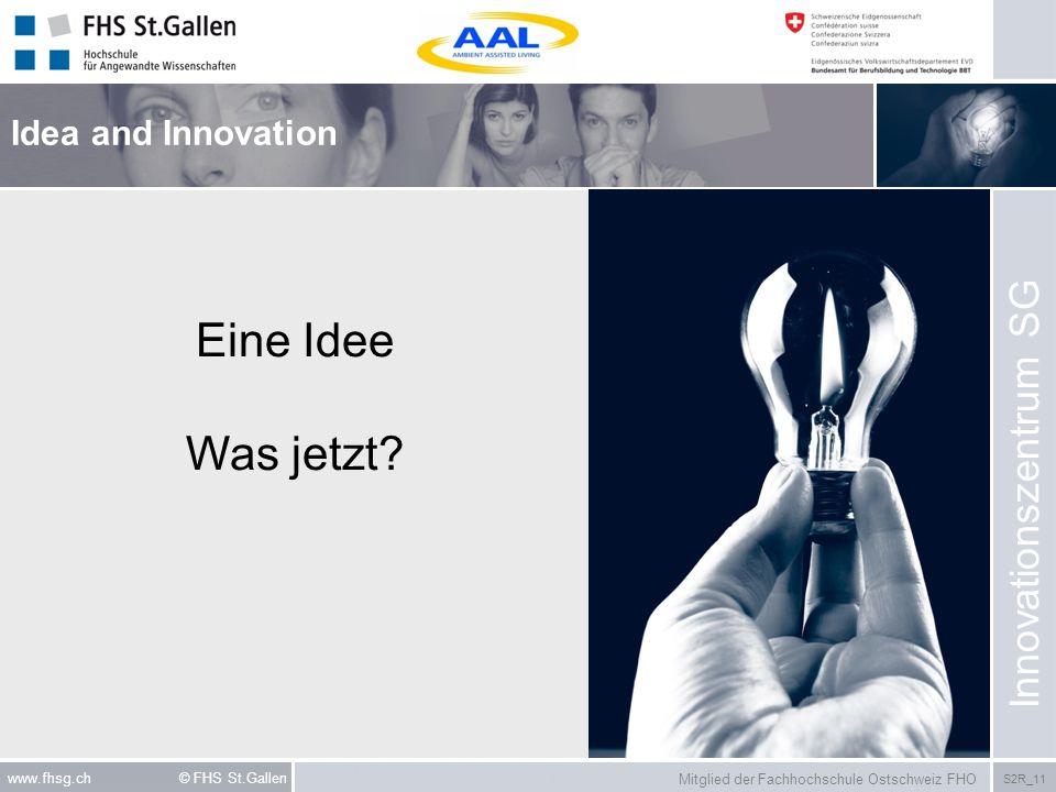 Eine Idee Was jetzt Innovationszentrum SG Idea and Innovation