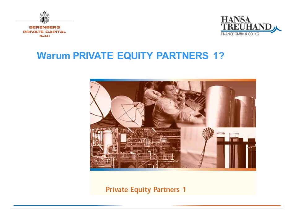 Warum PRIVATE EQUITY PARTNERS 1