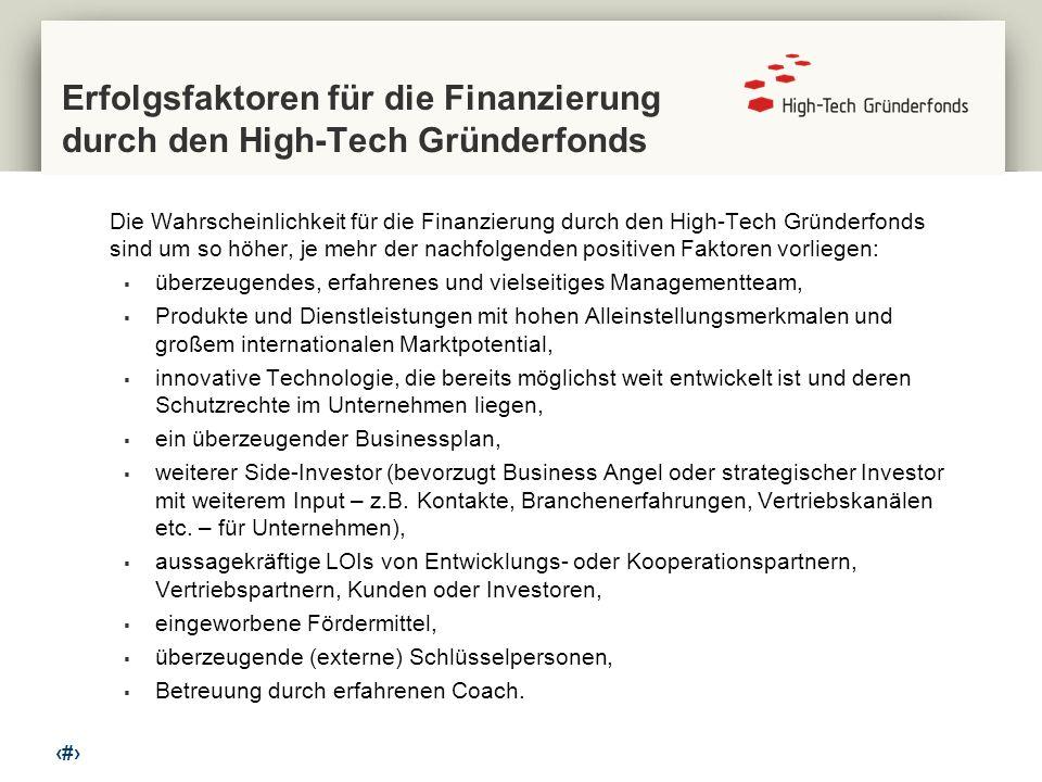Erfolgsfaktoren für die Finanzierung durch den High-Tech Gründerfonds