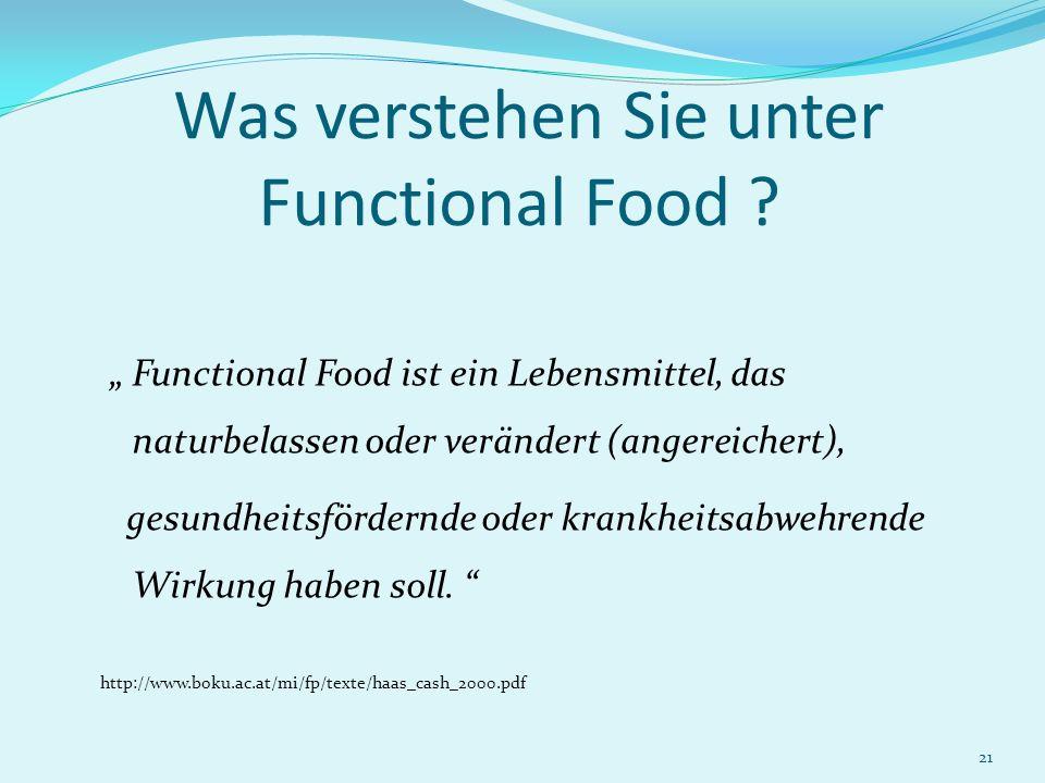 Was verstehen Sie unter Functional Food