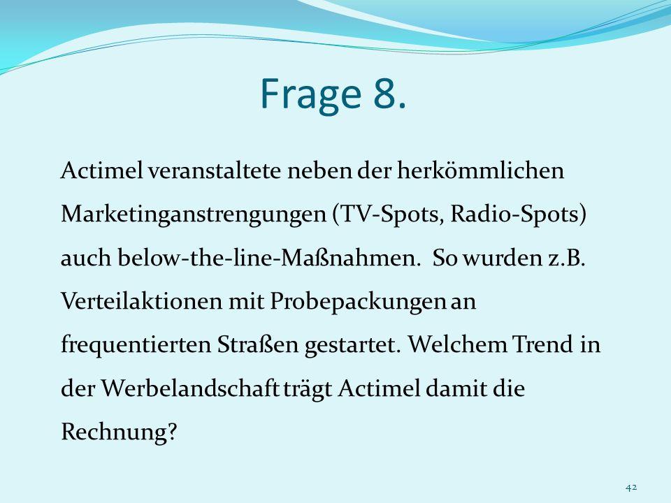 Frage 8.