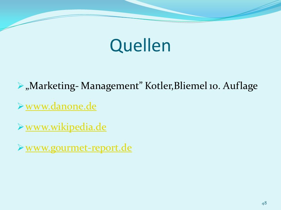 "Quellen ""Marketing- Management Kotler,Bliemel 10. Auflage"