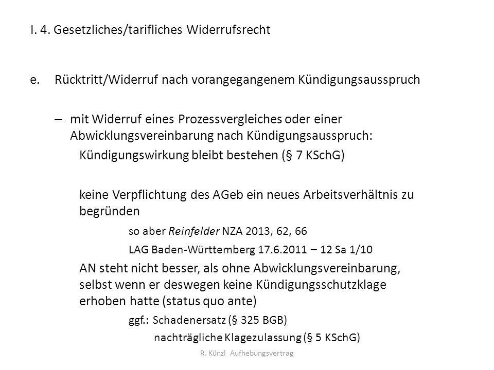 I. 4. Gesetzliches/tarifliches Widerrufsrecht