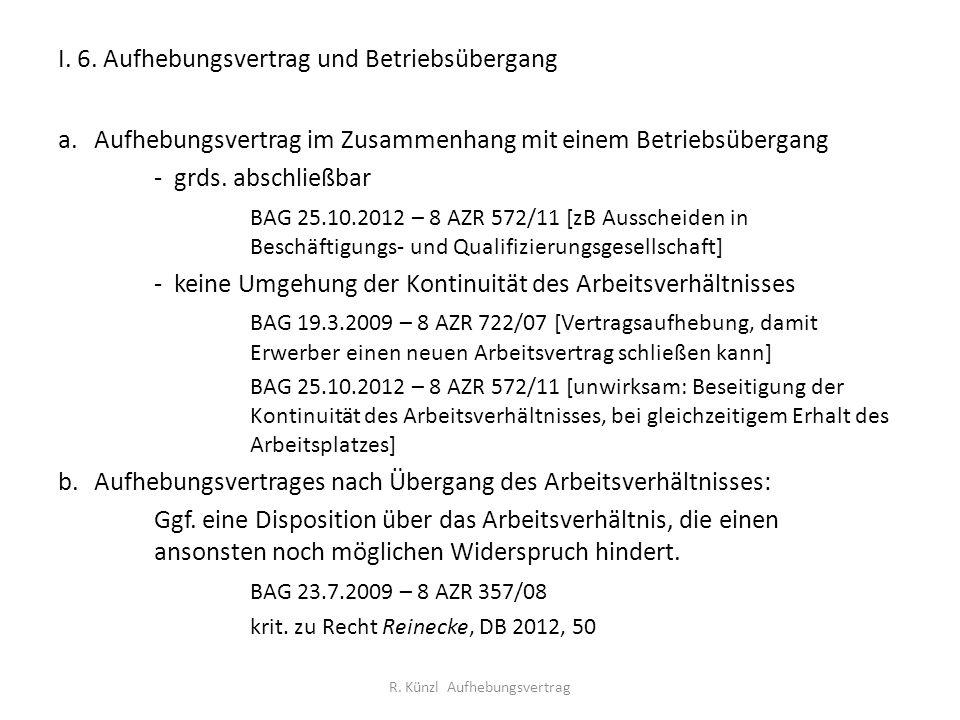 I. 6. Aufhebungsvertrag und Betriebsübergang