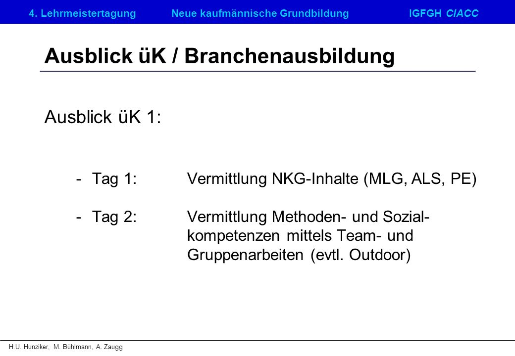 Ausblick üK / Branchenausbildung