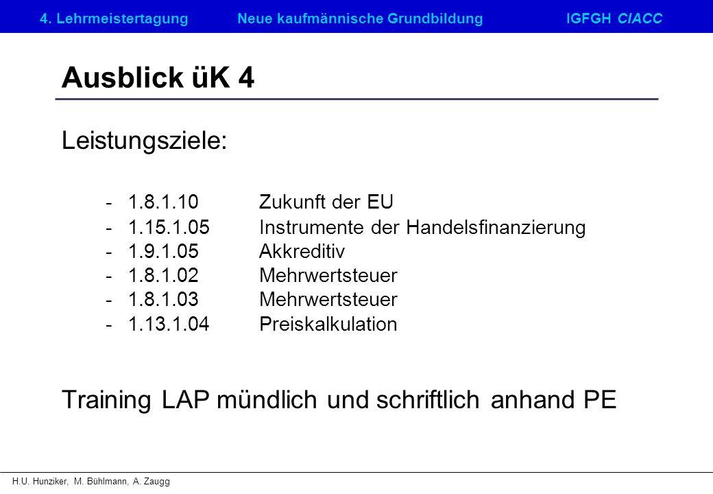 Ausblick üK 4 Leistungsziele: