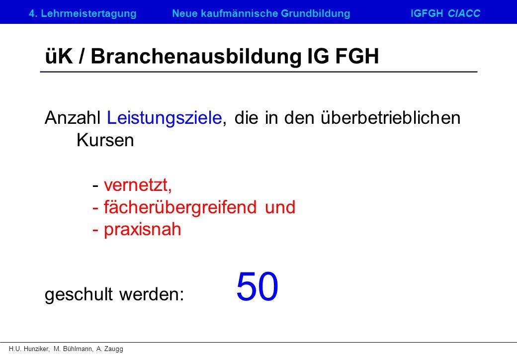 üK / Branchenausbildung IG FGH