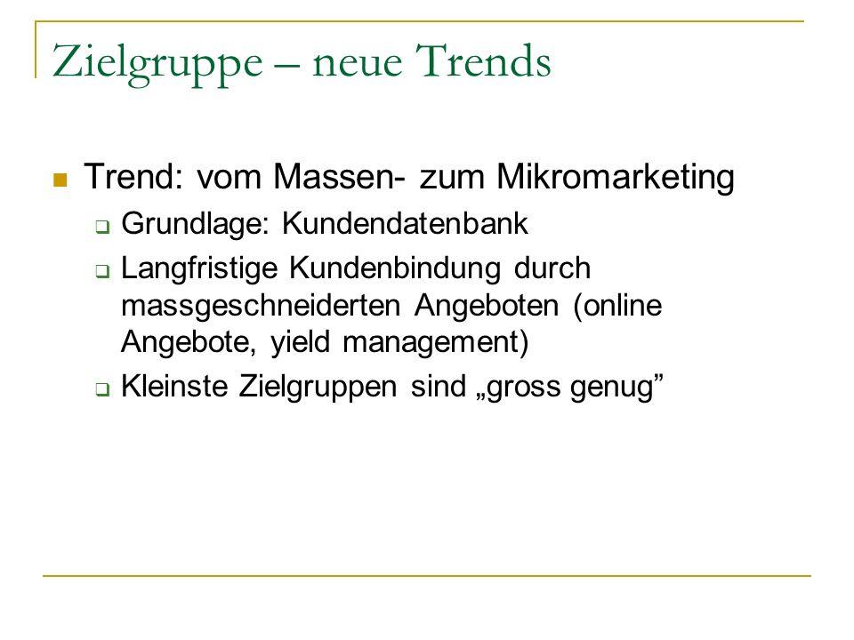 Zielgruppe – neue Trends