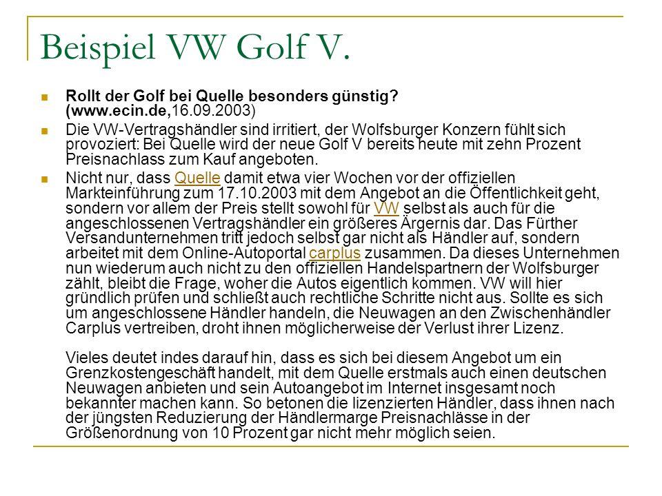 Beispiel VW Golf V. Rollt der Golf bei Quelle besonders günstig (www.ecin.de,16.09.2003)