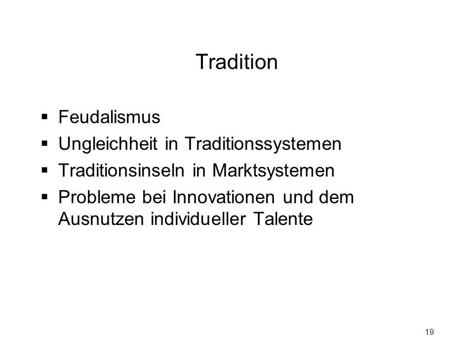 Tradition Feudalismus Ungleichheit in Traditionssystemen