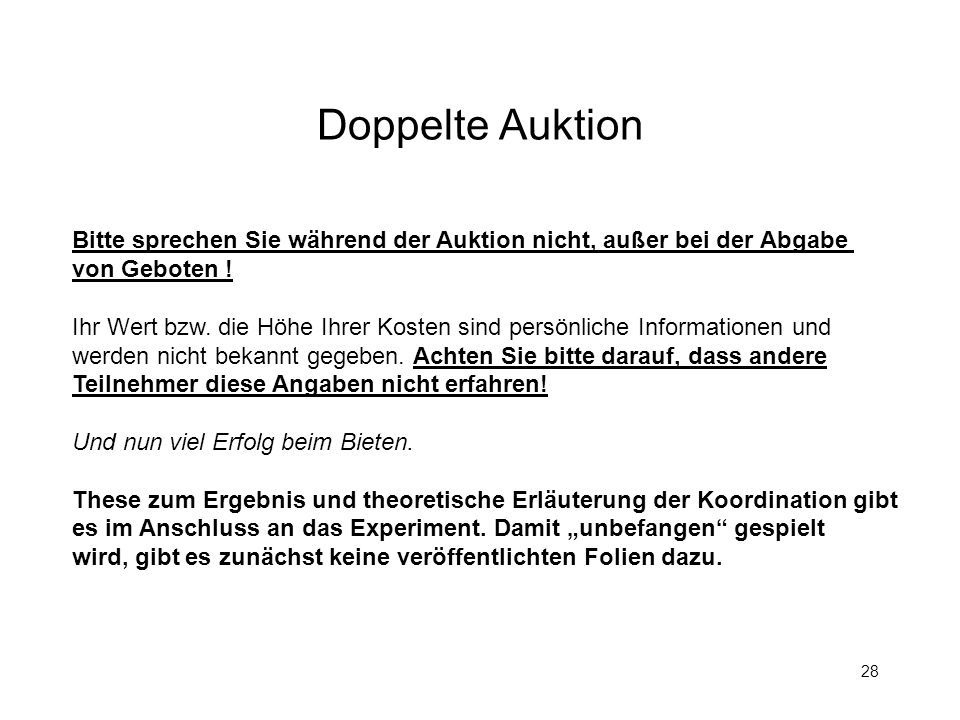 Doppelte AuktionBitte sprechen Sie während der Auktion nicht, außer bei der Abgabe. von Geboten !