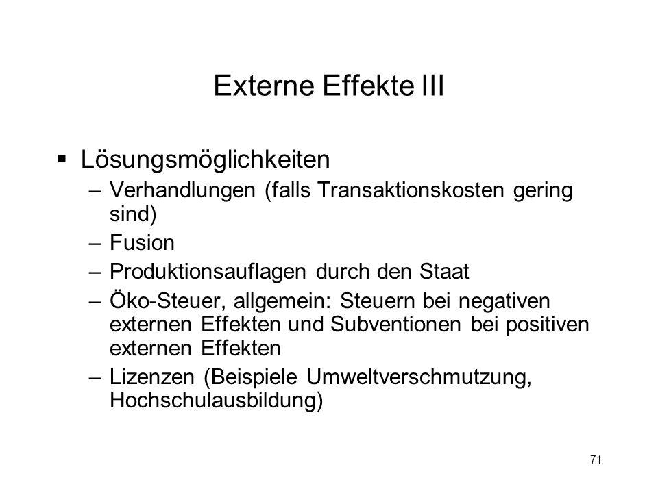Externe Effekte III Lösungsmöglichkeiten
