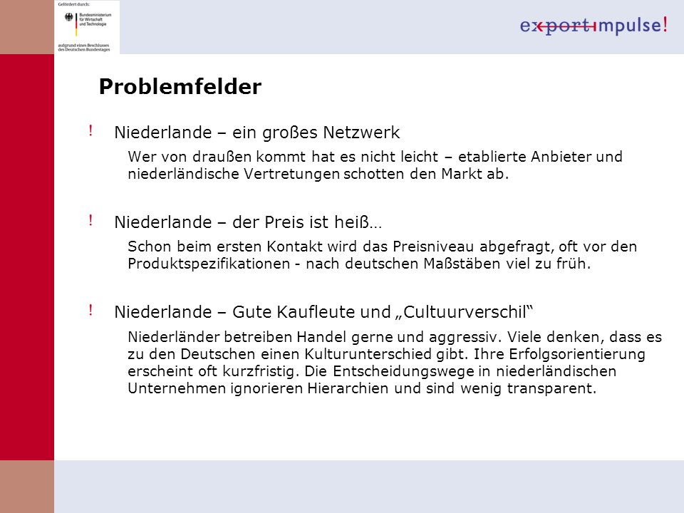 Problemfelder Niederlande – ein großes Netzwerk