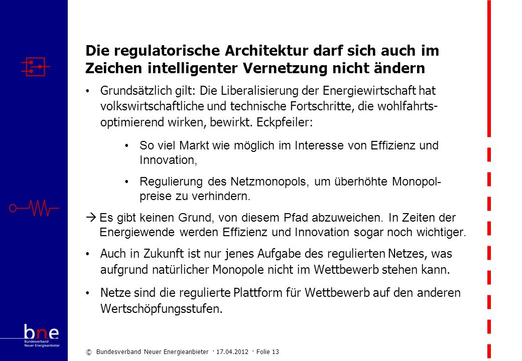 Die regulatorische Architektur darf sich auch im Zeichen intelligenter Vernetzung nicht ändern