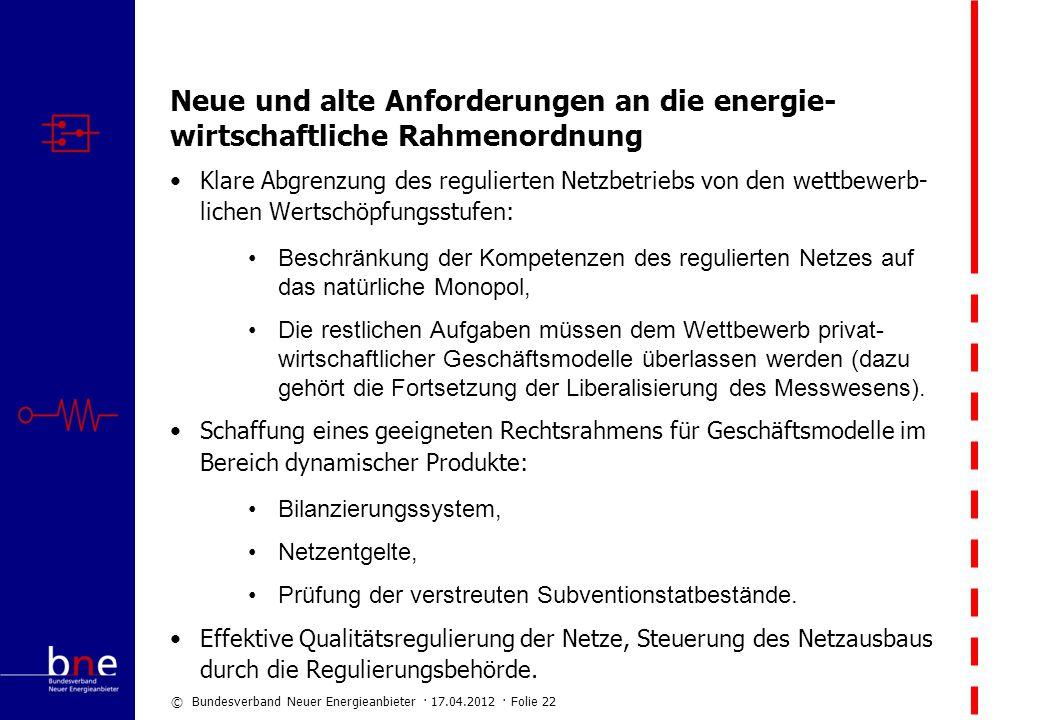 Neue und alte Anforderungen an die energie-wirtschaftliche Rahmenordnung