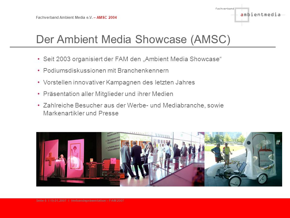 Der Ambient Media Showcase (AMSC)