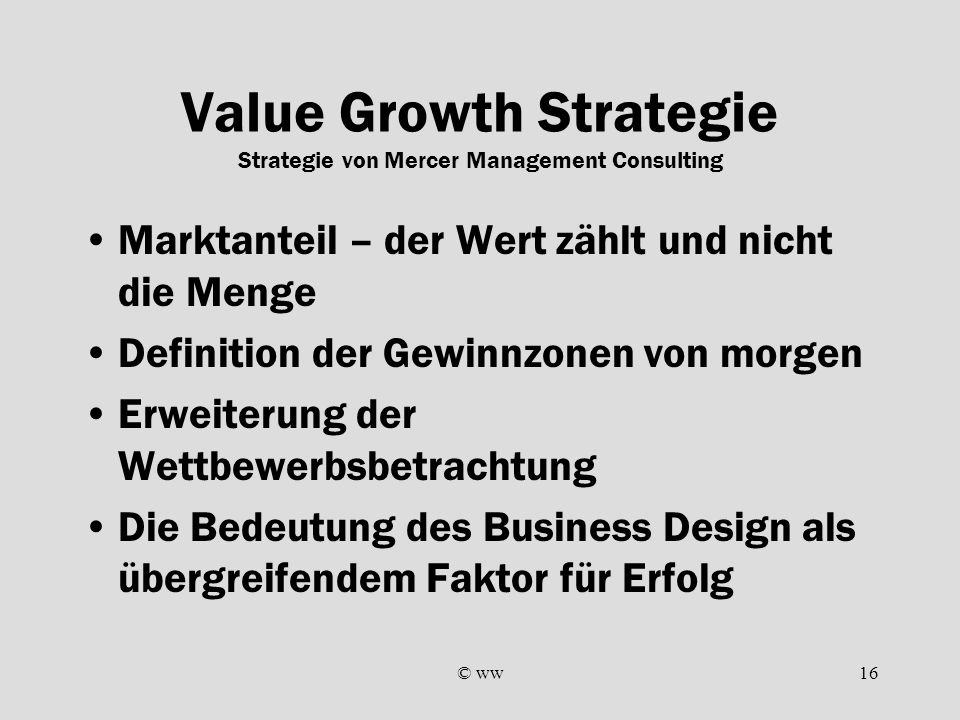 Value Growth Strategie Strategie von Mercer Management Consulting