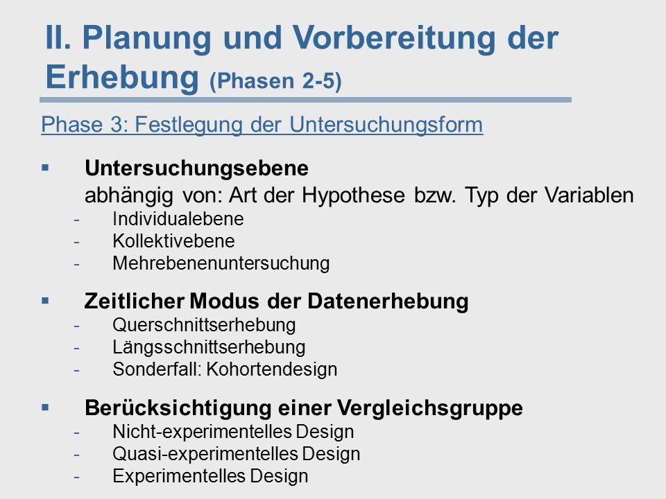 II. Planung und Vorbereitung der Erhebung (Phasen 2-5)
