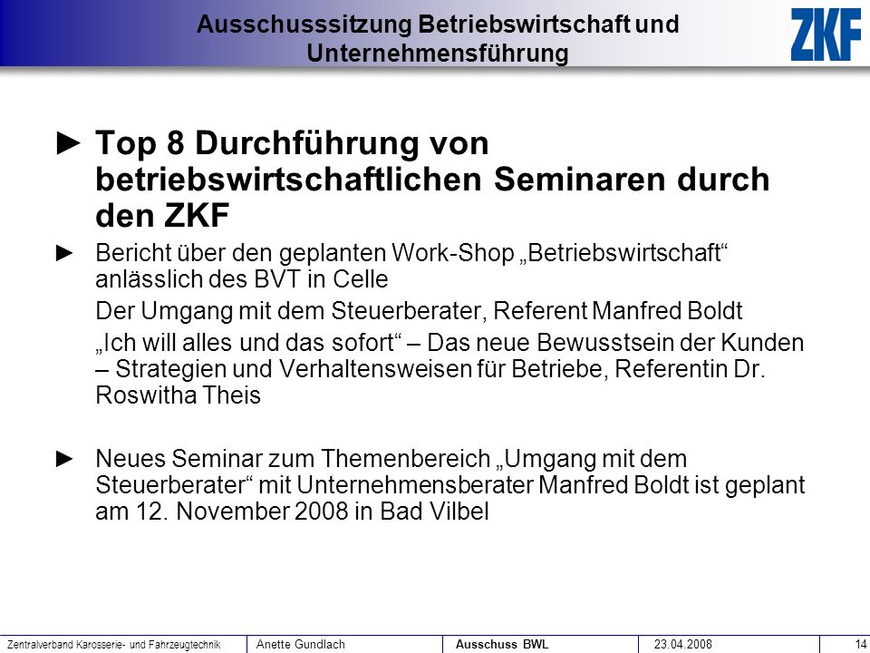 Top 8 Durchführung von betriebswirtschaftlichen Seminaren durch den ZKF