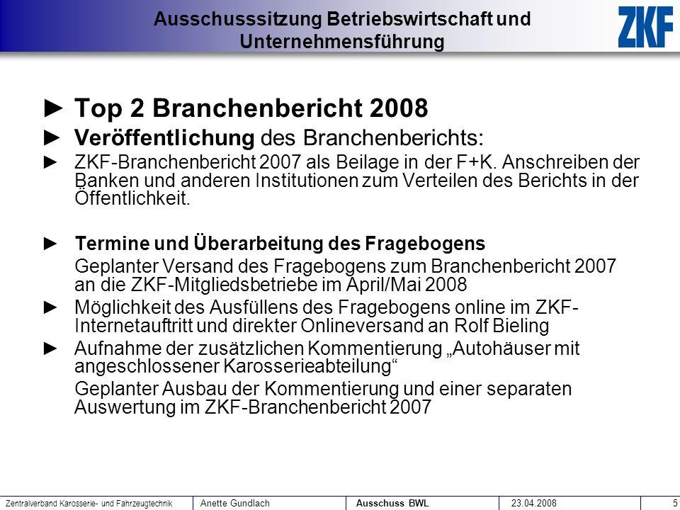 Top 2 Branchenbericht 2008 Veröffentlichung des Branchenberichts: