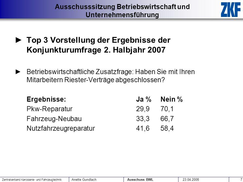 Top 3 Vorstellung der Ergebnisse der Konjunkturumfrage 2. Halbjahr 2007