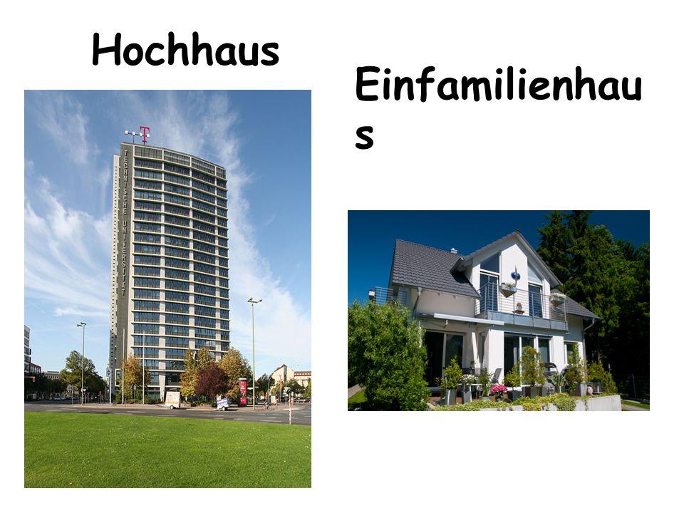 Hochhaus Einfamilienhaus