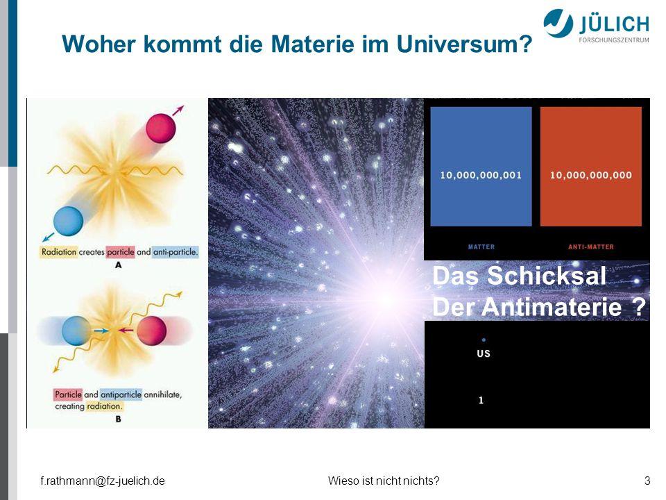 Das Schicksal Der Antimaterie Woher kommt die Materie im Universum