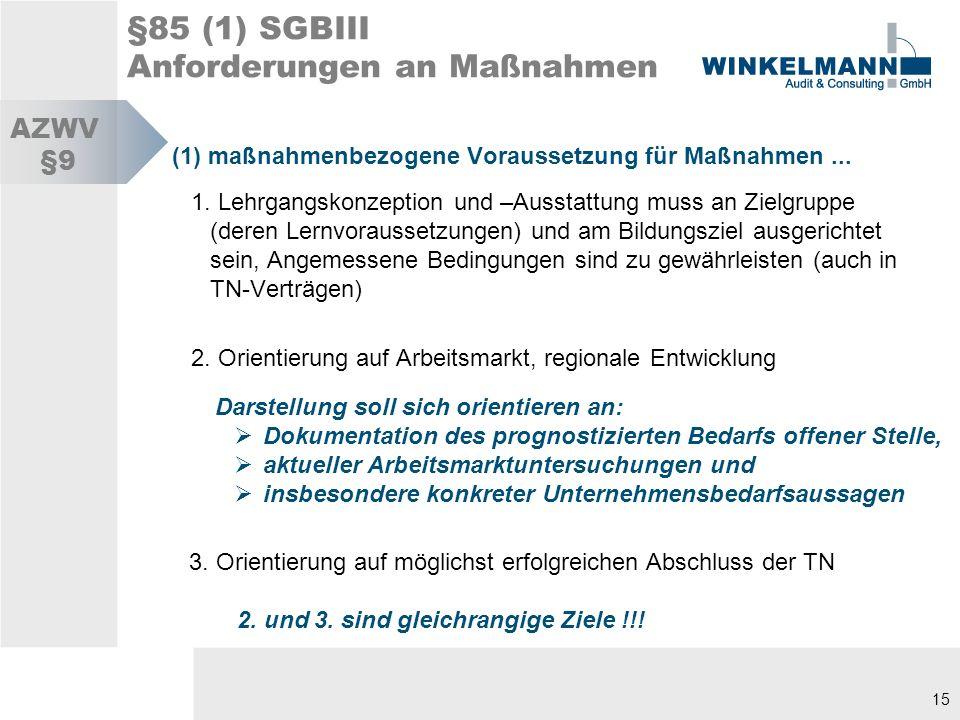 §85 (1) SGBIII Anforderungen an Maßnahmen
