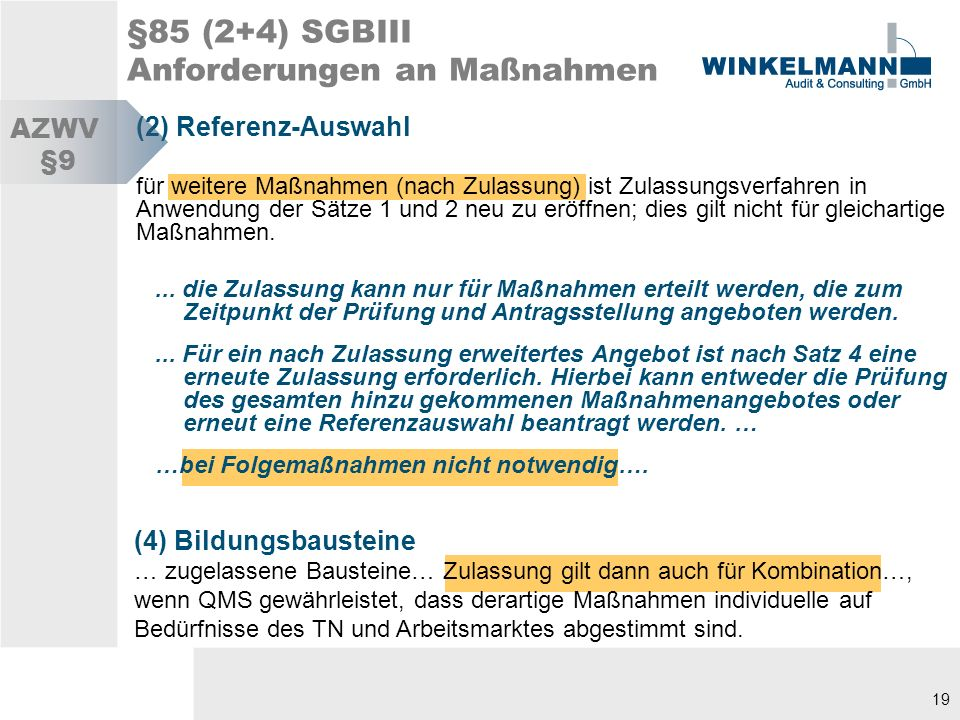 §85 (2+4) SGBIII Anforderungen an Maßnahmen