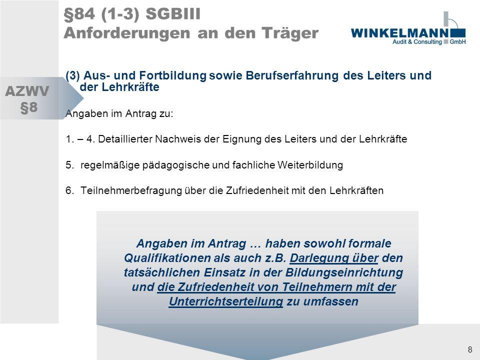 §84 (1-3) SGBIII Anforderungen an den Träger