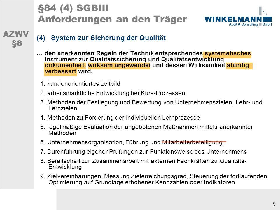§84 (4) SGBIII Anforderungen an den Träger