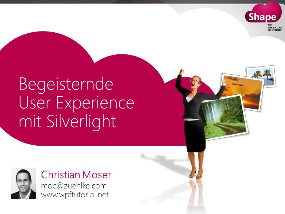 Begeisternde User Experience mit Silverlight