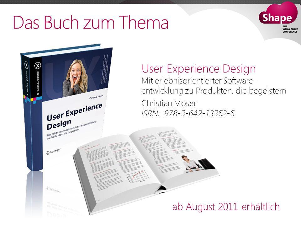 Das Buch zum Thema User Experience Design Mit erlebnisorientierter Software- entwicklung zu Produkten, die begeistern.