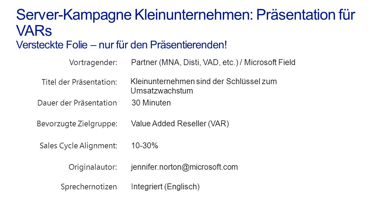 Server-Kampagne Kleinunternehmen: Präsentation für VARs Versteckte Folie – nur für den Präsentierenden!