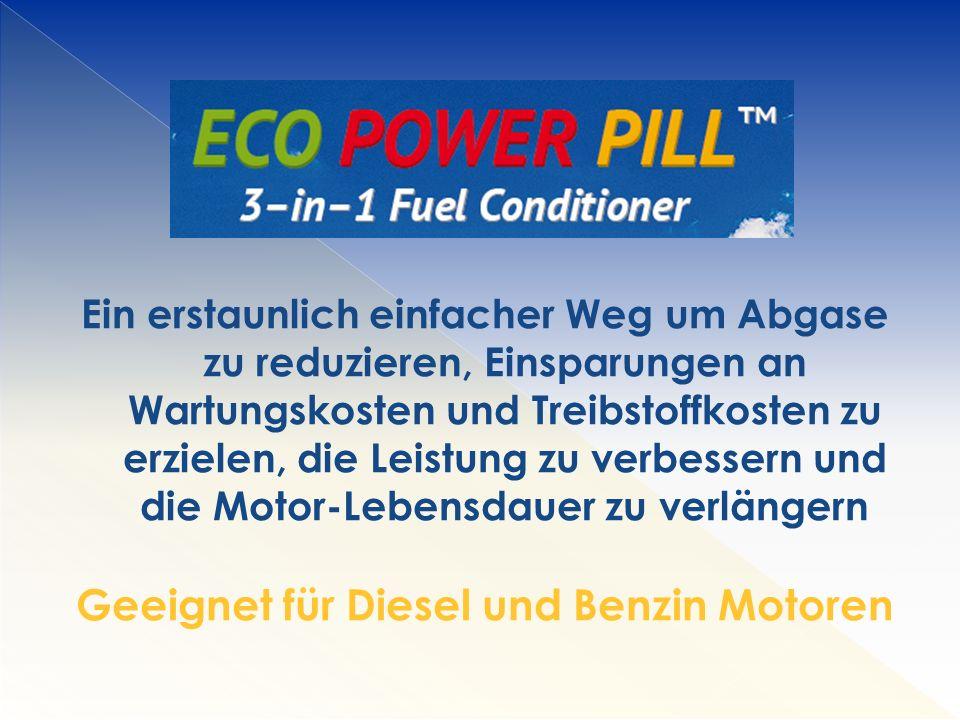 Geeignet für Diesel und Benzin Motoren