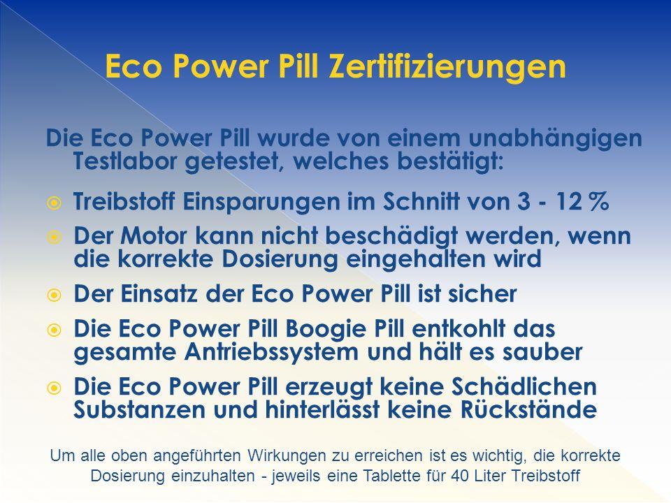 Eco Power Pill Zertifizierungen